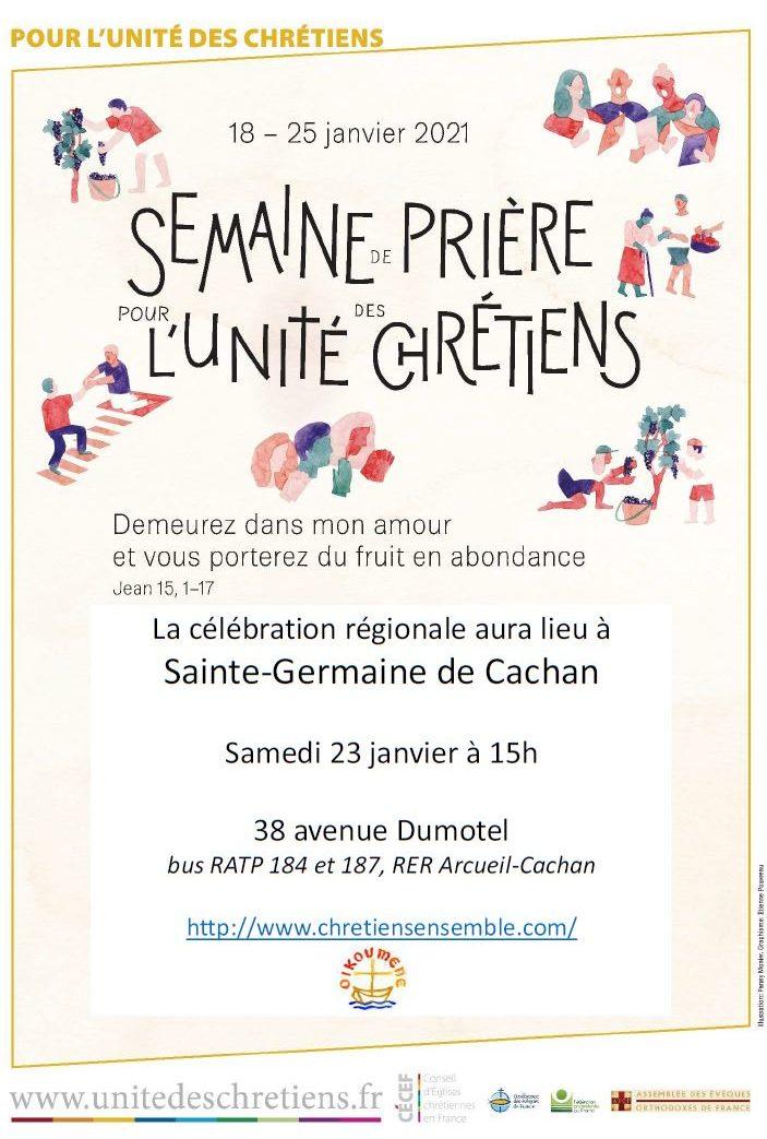 Célébration à Sainte Germaine (Cachan) pour la semaine de prière pour l'unité des chrétiens @ Sainte Germaine